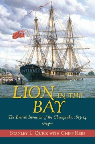 9781612512365: Lion in the Bay: The British Invasion of the Chesapeake, 1813–14