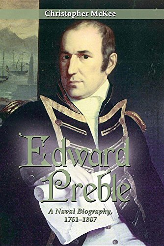 9781612514970: Edward Preble: A Naval Biography 1761-1807