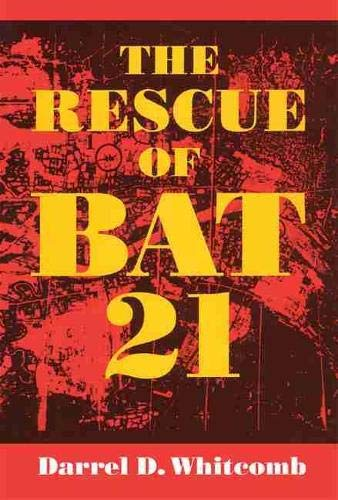 9781612515847: The Rescue of Bat 21