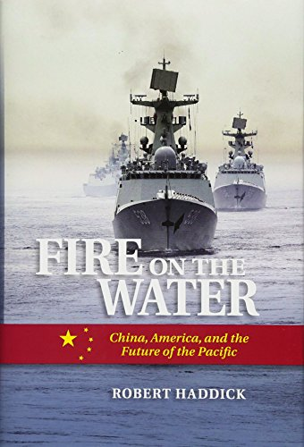 Fire on the Water: Mr Robert Haddick