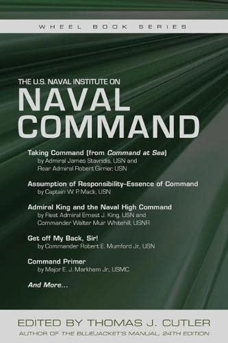 9781612518008: The U.S. Naval Institute on Naval Command (The U.S. Naval Institute Wheel Book Series)