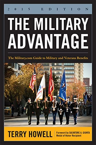 9781612518503: The Military Advantage, 2015 Edition: The Military.com Guide to Military and Veterans Benefits