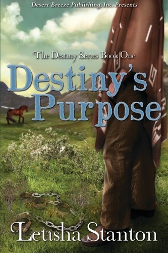 9781612525860: Destiny's Purpose (The Destiny Series) (Volume 1)