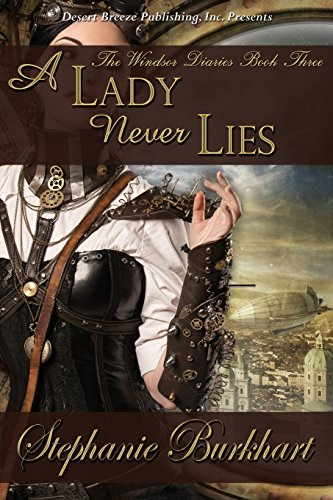 9781612527307: A Lady Never Lies (The Windsor Diaries) (Volume 3)