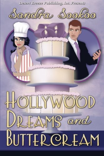 9781612527338: Hollywood Dreams and Buttercream