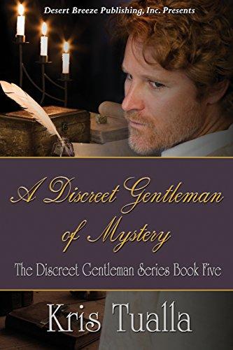 A Discreet Gentleman of Mystery (The Discreet Gentleman) (Volume 5): Tualla, Kris