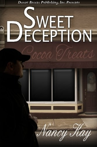 Sweet Deception: Kay, Nancy
