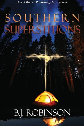 Southern Superstitions: B. J. Robinson