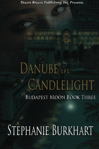9781612529226: Danube in Candlelight (Budapest Moon) (Volume 3)