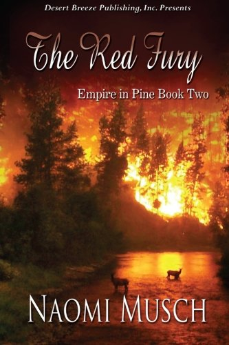 Empire in Pine Book Two: The Red: Musch, Naomi