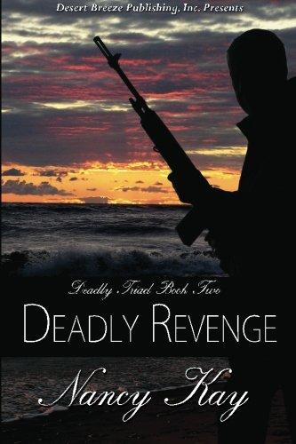 9781612529400: Deadly Revenge (Deadly Triad) (Volume 2)
