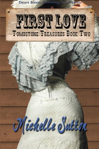 9781612529998: Tombstone Treasures Book Two: First Love (Volume 2)