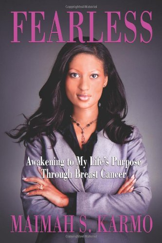 9781612540924: Fearless: Awakening to My Life's Purpose Through Breast Cancer