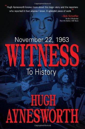9781612541273: November 22, 1963: Witness to History