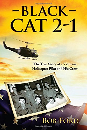 9781612542089: Black Cat 2-1: The True Story of a Vietnam Helicopter Pilot and His Crew