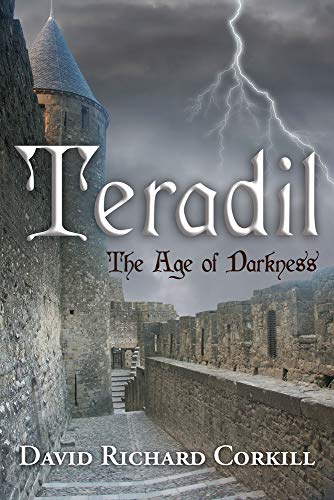 9781612548128: Teradil: The Age of Darkness (Teradil, Book 1)