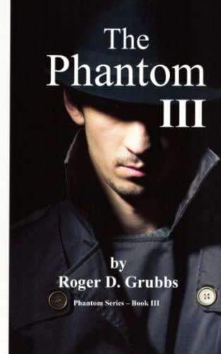 9781612550527: The Phantom III