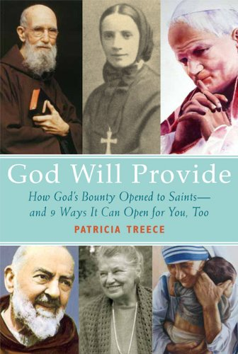 9781612610450: God Will Provide: How God's Bounty Opened to Saints and 9 Ways It Can Open for You, Too