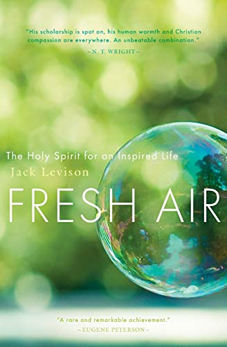 9781612610689: Fresh Air: The Holy Spirit for an Inspired Life