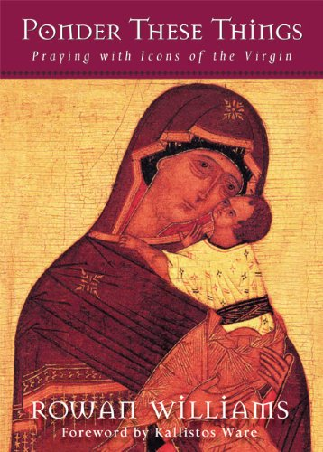 9781612612485: Ponder These Things: Praying with Icons of the Virgin