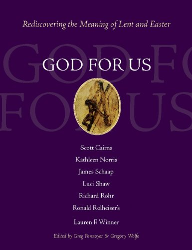 9781612613796: God for Us: Rediscovering the Meaning of Lent and Easter