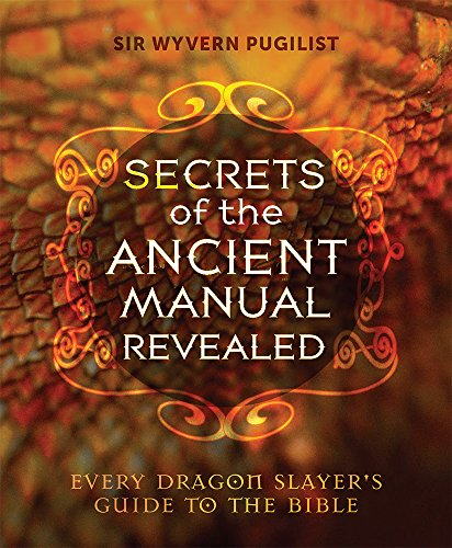 9781612615639: Secrets of the Ancient Manual: Revealed!: (Every Dragon Slayer's Must-Read Guide)