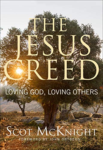 9781612615783: The Jesus Creed: Loving God, Loving Others - 10th Anniversary Edition