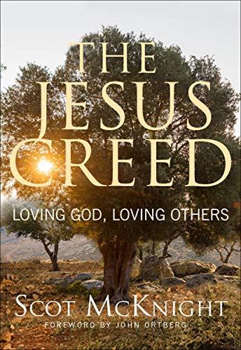 9781612615783: The Jesus Creed: Loving God, Loving Others