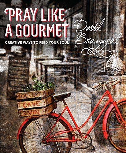 9781612616278: Pray Like a Gourmet: Creative Ways to Feed Your Soul (Active Prayer)