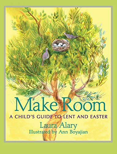 MAKE ROOM: A CHILDS GUIDE TO LE: Alary, Laura
