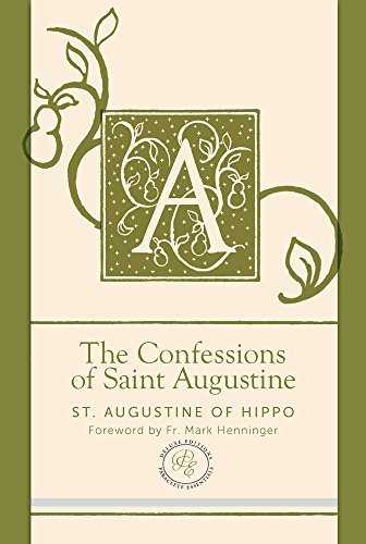 9781612617718: The Confessions of Saint Augustine (Paraclete Essential Deluxe)