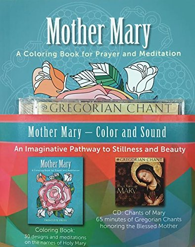 Mother Mary Color and Sound: Editors of Paraclete Press