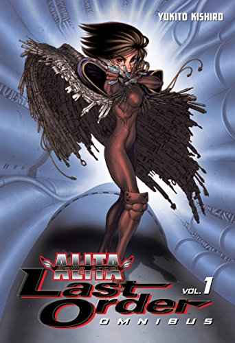 9781612622910: BATTLE ANGEL ALITA LAST ORDER OMNIBUS 01 (Battle Angel Alita Omnibus)