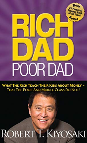 9781612680019: Rich Dad Poor Dad: What The Rich Teach Their Kids About Money That the Poor and Middle Class Do Not!
