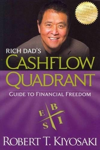 9781612680057: Rich Dad's CASHFLOW Quadrant: Rich Dad's Guide to Financial Freedom