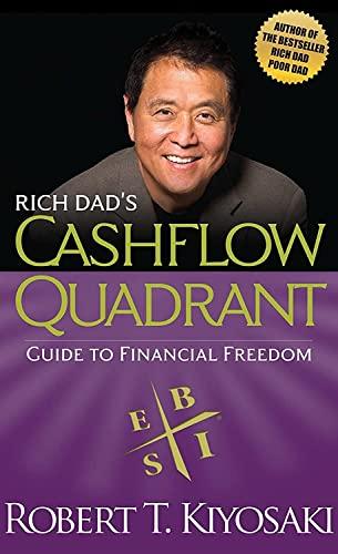 9781612680064: Rich Dad's Cashflow Quadrant