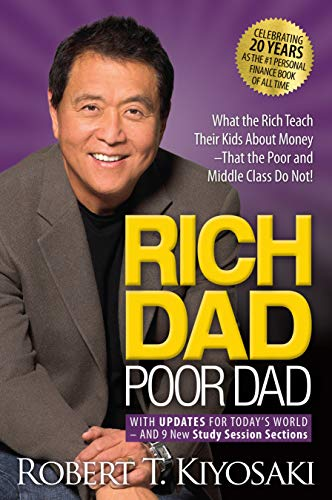 9781612680194: Rich Dad Poor Dad: What the Rich Teach Their Kids About Money That the Poor and Middle Class Do Not!