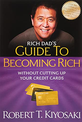 9781612680354: Rich Dad's Guide to Becoming Rich Without Cutting Up Your Credit Cards: Turn