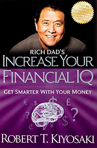 9781612680651: Rich Dad's Increase Your Financial IQ