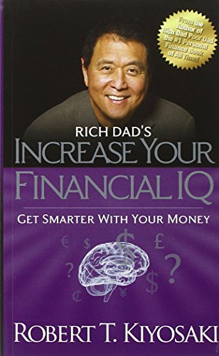 9781612680668: Rich Dad's Increase Your Financial IQ