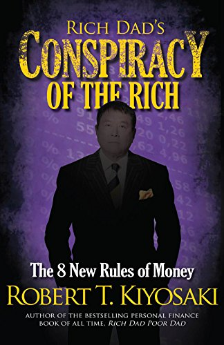 9781612680712: Rich Dad's Conspiracy of the Rich: The 8 New Rules of Money