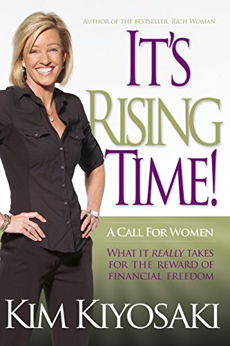 9781612680859: It's Rising Time!: What It Really Takes To Reach Your Financial Dreams