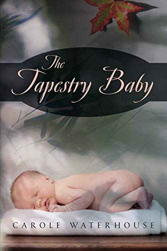 The Tapestry Baby: Carole Waterhouse