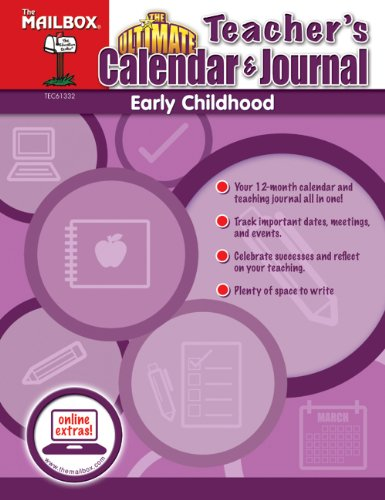 The Ultimate Teachers Calendar & Journal (Early Childhood) (161276147X) by The Mailbox Books Staff