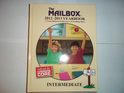 The Mailbox Yearbook 2012-2013: Intermediate: THE EDUCATION CENTER