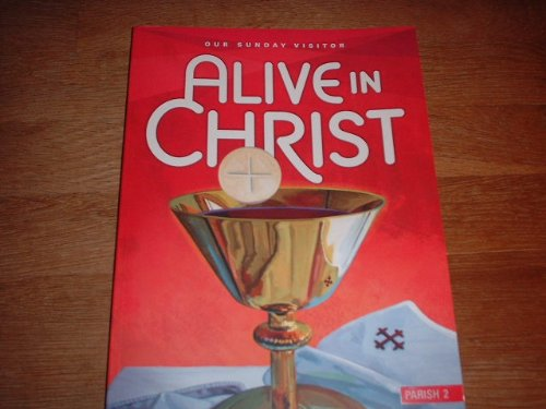 9781612780085: Our Sunday Visitor Alive in Christ (Parish 2)