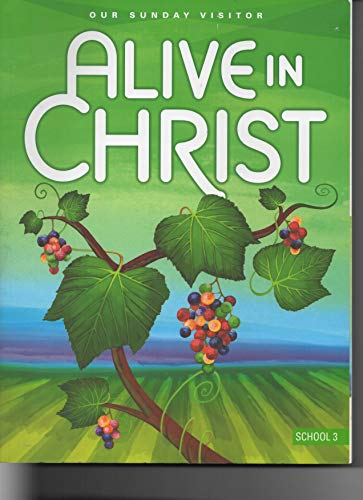 9781612780115: Alive in Christ-Our Sunday Visitor School 3
