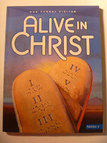 9781612780122: Our Sunday Visitor Alive in Christ (Parish 4)