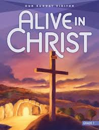 9781612780184: Alive in Christ - Our Sunday Visitor Grade 7