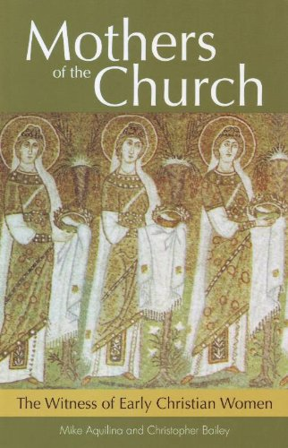 9781612785622: Mothers of the Church: The Witness of Early Christian Women